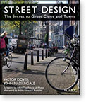 Street Design: The Secret to Great Cities and Towns
