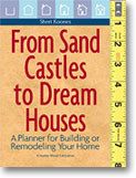 From Sand Castles to Dream Houses