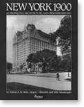 New York 1900: Metropolitan Architecture and Urbanism 1890–1915